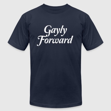 Forward Thinking Gayly Forward - Men's Fine Jersey T-Shirt