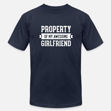 Awesome Girlfriend Property Of My Awesome Girlfriend - Men's  Jersey T-Shirt