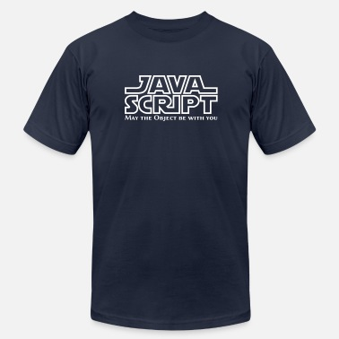 Javascript Geek JavaScript - May the Objet be with you - Men's  Jersey T-Shirt