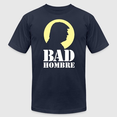 Bad Hombre Man Funny Trump - Men's Fine Jersey T-Shirt
