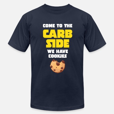 Carb Come To The Carb Side - We Have Cookies - Men's  Jersey T-Shirt