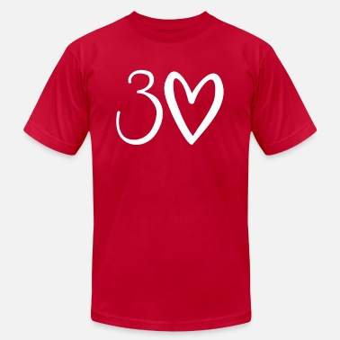 30th Birthday shirt with Heart - Unisex Jersey T-Shirt