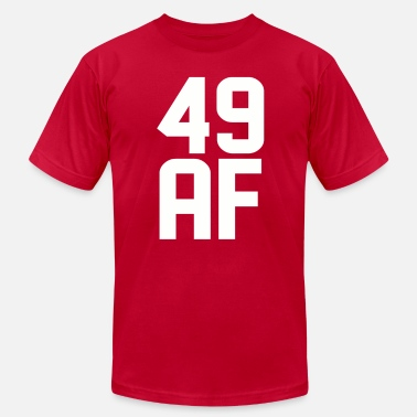 49 Years Old 49 AF Years Old - Men's Fine Jersey T-Shirt