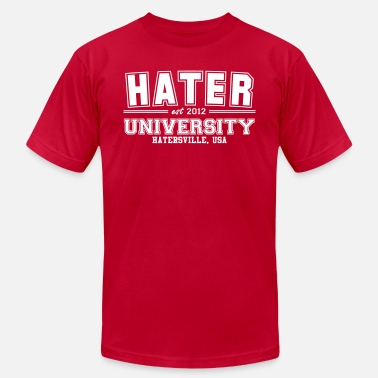 Hater hater - Unisex Jersey T-Shirt