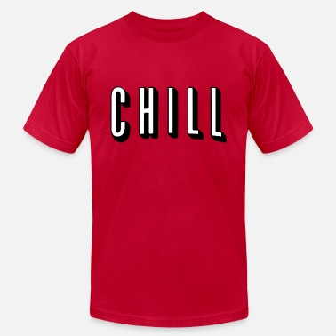 Chill Netflix & Chill - Men's Jersey T-Shirt