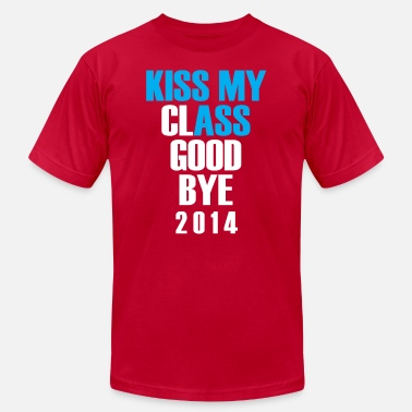Kiss This Class Goodbye kiss my class goodbye - Men's  Jersey T-Shirt