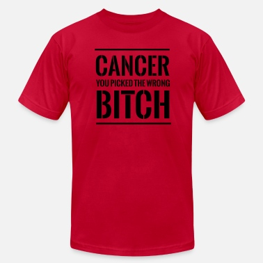 20f6bc91ff6d Fuck Cancer Cancer. You picked the wrong bitch - Men  39 s Jersey. Men s  Jersey T-Shirt