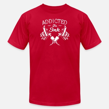 Ink Up Addicted To Ink Tattoos tattooing inked up - Men's Jersey T-Shirt