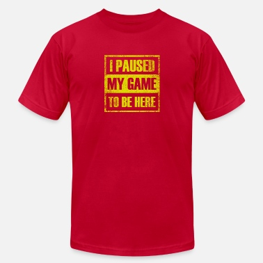 Pause i paused my Game - Men's  Jersey T-Shirt