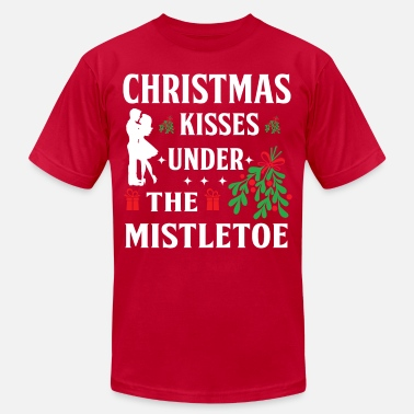 Kiss Me Under Mistletoe Christmas Kisses Under The Mistletoe - Men's  Jersey T-Shirt