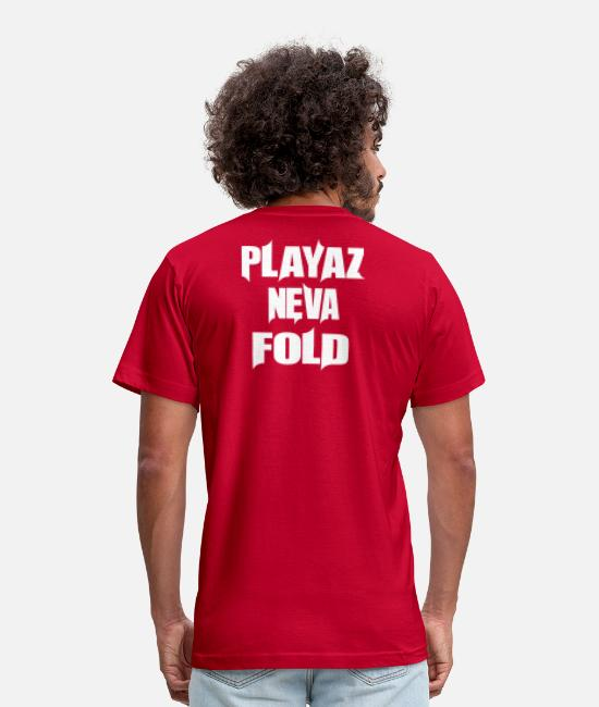 Rap T-Shirts - PLAYAZ NEVA FOLD - Unisex Jersey T-Shirt red