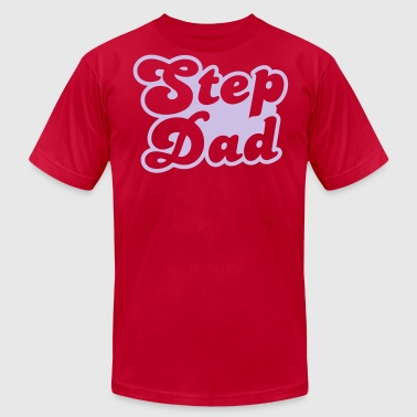 STEP DAD - Men's Fine Jersey T-Shirt