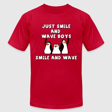 Just smile and wave boys, smile and wave - Men's Fine Jersey T-Shirt