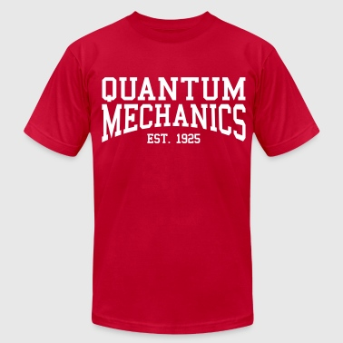 Quantum Mechanics - Est. 1925 (over-under) - Men's Fine Jersey T-Shirt