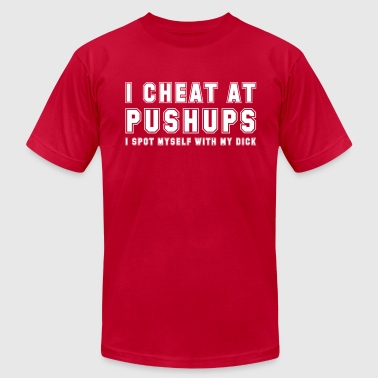 I Cheat At Pushups - Men's Fine Jersey T-Shirt