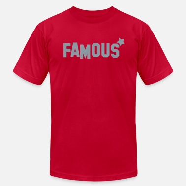 Famous Star famous with star model celebrity! - Men's  Jersey T-Shirt