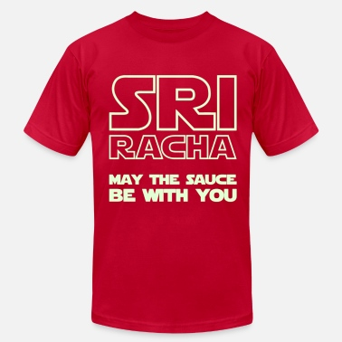 Sriracha Sriracha May The Sauce Be With You Too - Men's Fine Jersey T-Shirt