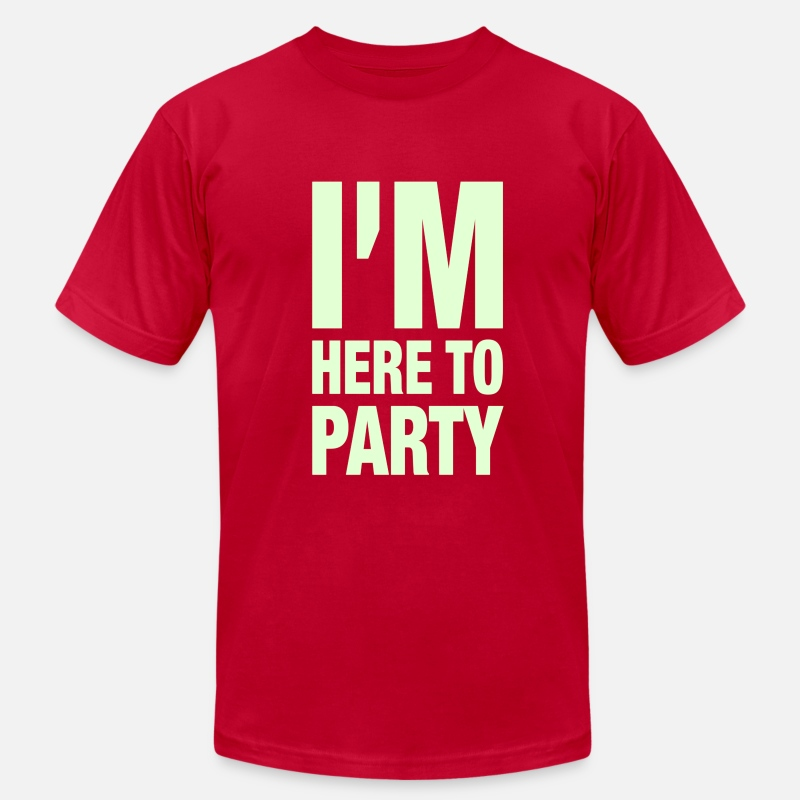 Party T-Shirts - I'm Here To Party - Men's Jersey T-Shirt red