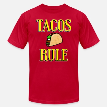 Tacos Rule! - Men's  Jersey T-Shirt