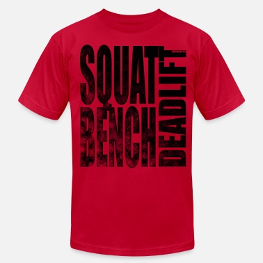 Bench Squat Bench Deadlift 2 - Men's  Jersey T-Shirt