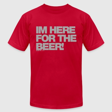 Here For The Beer I'm Here For The Beer! - Men's Fine Jersey T-Shirt