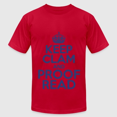 Keep Clam and Proof Read - Men's Fine Jersey T-Shirt