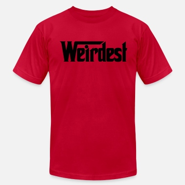 Weirdest weirdest - Men's  Jersey T-Shirt