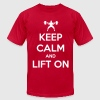 Keep Calm And Lift On - Men's Fine Jersey T-Shirt