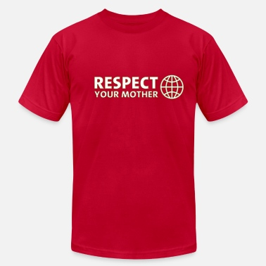 Greenpeace RESPECT YOUR MOTHER! DD / - Men's Jersey T-Shirt