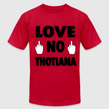 No Love For Thots Love No Thotiana - Men's Fine Jersey T-Shirt
