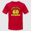 60th Birthday Gag Gift - Men's Fine Jersey T-Shirt