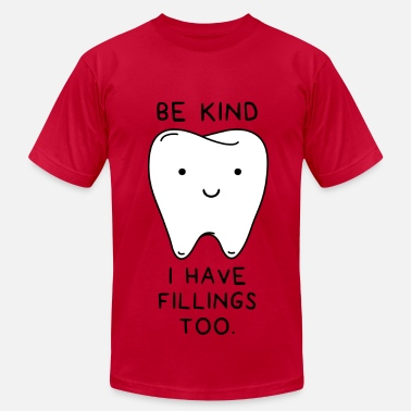 Funny Dentist I have fillings too - Men's Fine Jersey T-Shirt