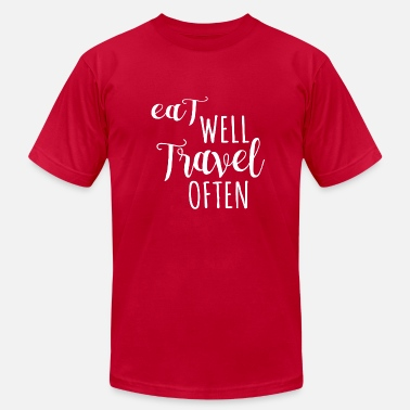 Cool Quote Eat well, Travel often - Men's Fine Jersey T-Shirt