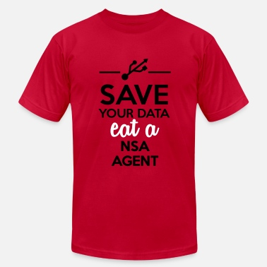 Nsa Bnd Data, Nsa satire - Save your Data eat a Nsa agent - Men's  Jersey T-Shirt