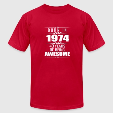 Celebrating 43 Years Born in 1974 43 Years of Being Awesome - Men's Fine Jersey T-Shirt