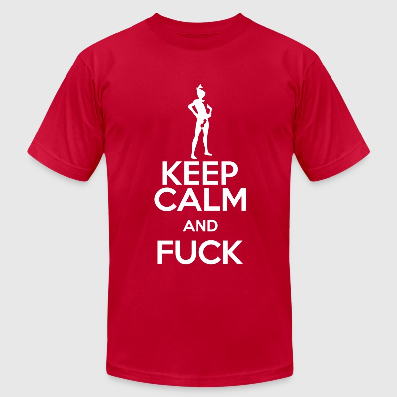 keep calm and fuck - Men's Fine Jersey T-Shirt