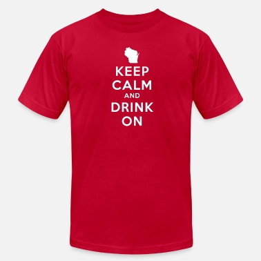 498f7a393 KEEP CALM AND DRINK ON WISCONSIN - Men's Jersey ...