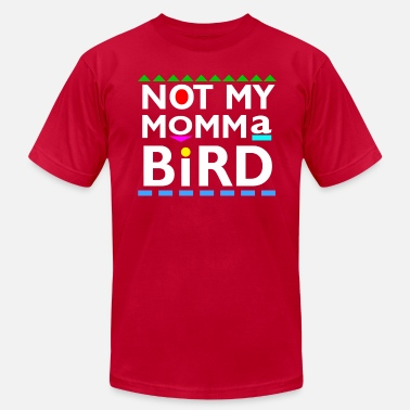 Teamcib Not my Momma Bird - Men's  Jersey T-Shirt