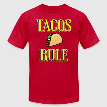 Tacos Rule! - Men's Fine Jersey T-Shirt