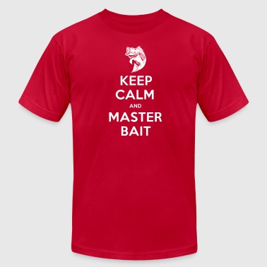 Keep Calm And Master Bait - Men's T-Shirt by American Apparel