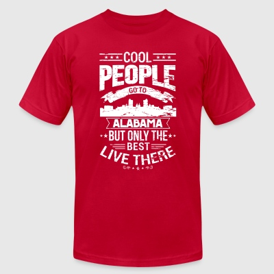 Alabama, only the best live there - Men's T-Shirt by American Apparel
