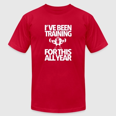 I've been training for this all year shirt - Men's T-Shirt by American Apparel