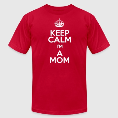 Keep Calm Mom - Men's Fine Jersey T-Shirt