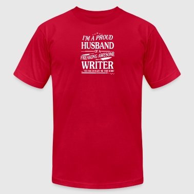 PROUD HUSBAND OF WRITER TEE SHIRT - Men's T-Shirt by American Apparel