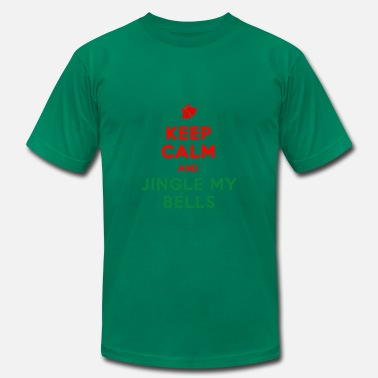 Fucking Jingle Bells keep calm and jingle my bells - Men's  Jersey T-Shirt