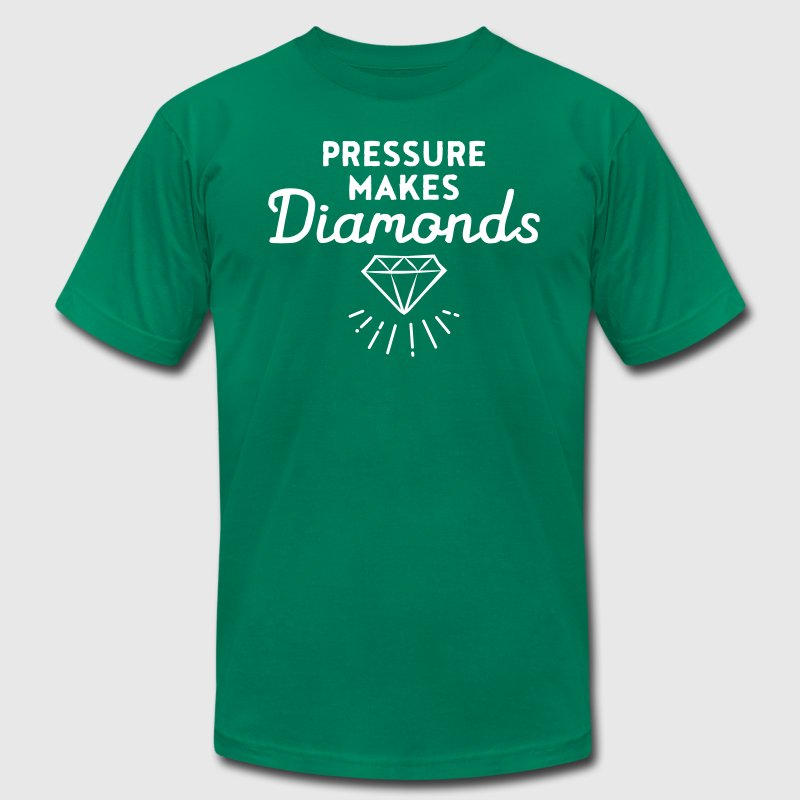 Pressure Makes Diamonds - Men's Fine Jersey T-Shirt