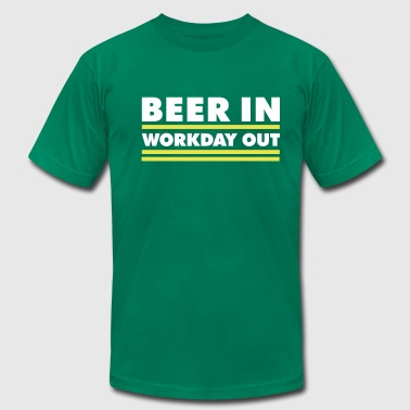 Beer in - Workday out 1_2c - Men's Fine Jersey T-Shirt