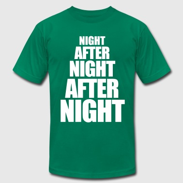 Night After Night After Night - Men's Fine Jersey T-Shirt