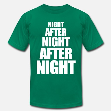 At Night Night After Night After Night - Men's  Jersey T-Shirt