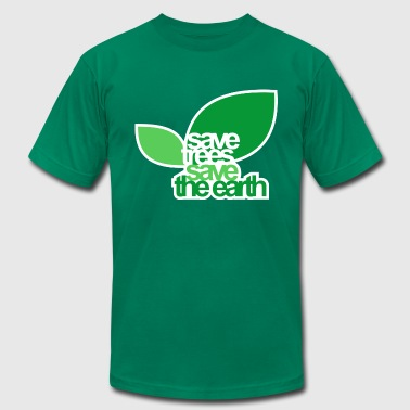 SAVE TREES SAVE THE EARTH - Men's Fine Jersey T-Shirt